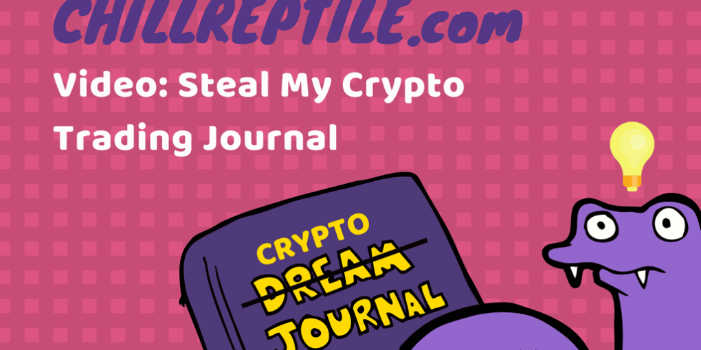 chillreptile crypto trading journal