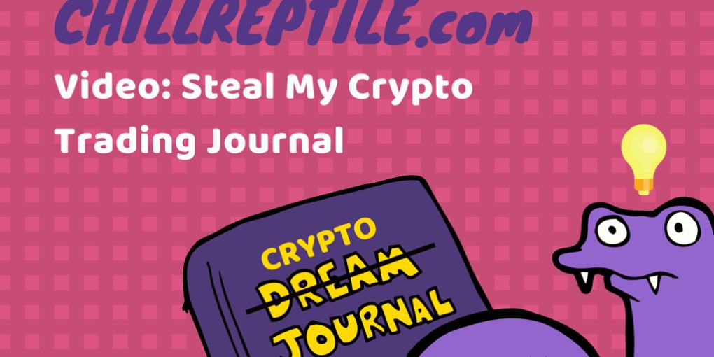 chillreptile crypto trading journal