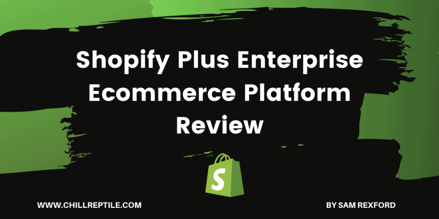 Shopify Plus Review